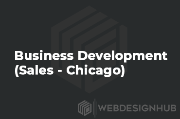 BUSINESS DEVELOPMENT (SALES – CHICAGO)